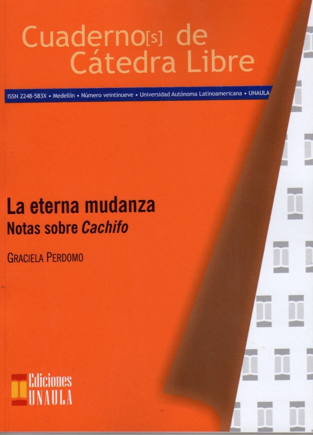 LA ETERNA MUDANZA / NOTAS SOBRE CACHIFO / GRACIELA PERDOMO | Mecánica  Celeste